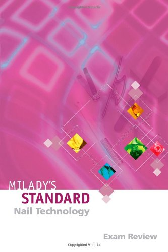 9781562539092: Milady's Standard: Nail Technology - Exam Review 4E