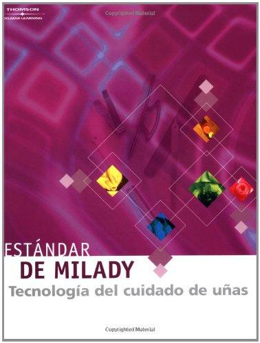 Estandar de Milady Tecnologia Del Cuidado De Unas (cuarta edicion) (Spanish Edition) (1562539116) by Milady