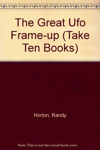 9781562540531: The Great Ufo Frame-up (Take Ten Books)
