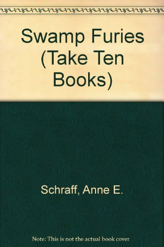 9781562540562: Swamp Furies (Take Ten Books)