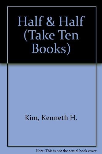 9781562540913: Half & Half (Take Ten Books)