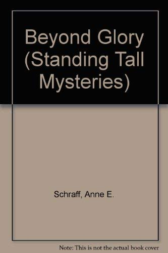 9781562541514: Beyond Glory (Standing Tall Mysteries)