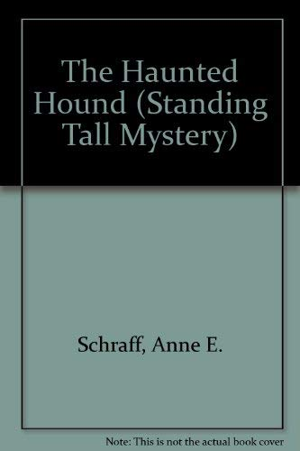 9781562541545: The Haunted Hound (Standing Tall Mystery)