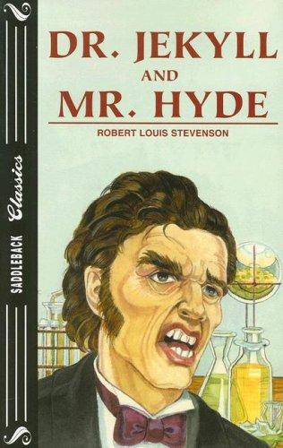 Dr. Jekyll and Mr. Hyde (Saddleback Classics): Robert Louis Stevenson