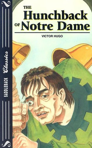 The Hunchback of Notre Dame (Saddleback Classics): Hugo, Victor