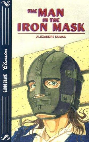 The Man in the Iron Mask (Saddleback: Alexandre Dumas