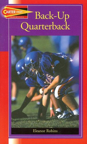 9781562546755: Backup Quarterback (Carter High Chronicles (Highinterest Readers))