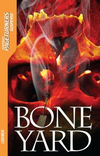Boneyard (Pageturners): Lorimer, Janet
