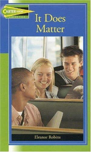 9781562547707: It Does Matter (Carter High Chronicles Senior Year)