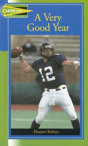 9781562547844: A Very Good Year (Carter High Chronicles Senior Year)