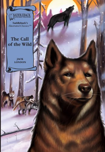 9781562548889: The Call of the Wild Graphic Novel (Illustrated Classics)