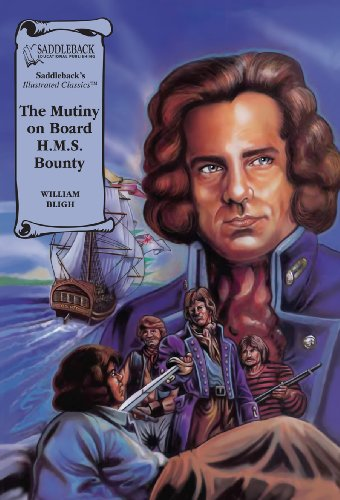 9781562549275: The Mutiny on Board H.M.S. Bounty-Illustrated Classics-Read Along (Saddleback's Illustrated Classics)