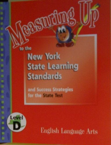 9781562563028: English Language Arts: Level D (Measuring Up to the New York State Learning Standards)