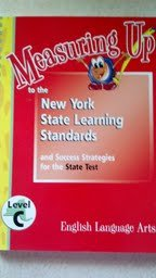 9781562563042: English Language Arts: Level C, Grade 3 (Measuring Up to the New York State Learning Standards: and Success Strategies for the State Test)