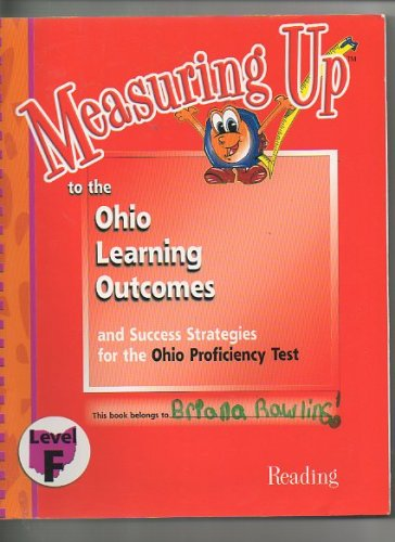 9781562565022: Measuring up to the Ohio Learning Outcomes and Success Strategies for the Ohio Proficiency Test / Level F