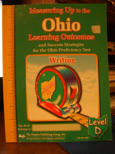 Measuring up to the Ohio Learning Outcomes: Ohio Level D