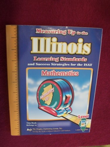 Measuring Up to the Illinois Learning Standards: n/a