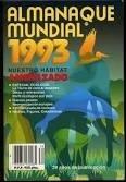 Almanaque mundial 1993. Nuestro habitat amenazado. Especial: Román, Carlos (Director):