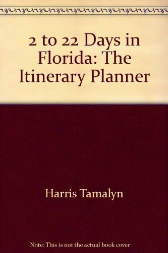 9781562610029: 2 to 22 Days in Florida: The Itinerary Planner