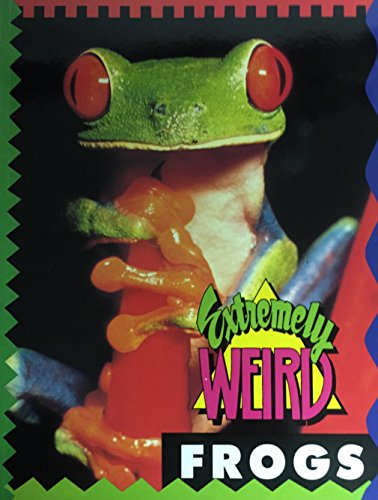 9781562610067: Extremely Weird Frogs