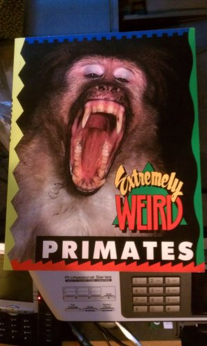 9781562610180: Extremely Weird Primates
