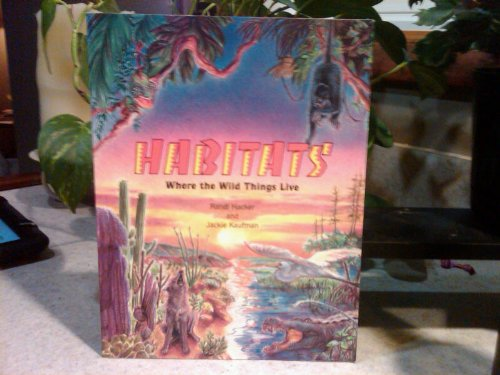 9781562610609: Habitats: Where the Wild Things Live