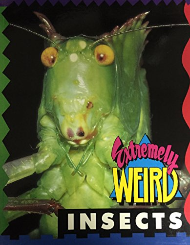 9781562610760: Extremely Weird Insects