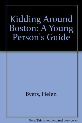 9781562610920: Kidding Around Boston: A Young Person's Guide