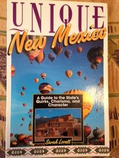 Unique New Mexico: A Guide to the: Lovett, Sarah