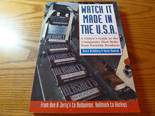 Watch it Made in the U.S.A.: Brumberg, Bruce;Axelrod, Karen
