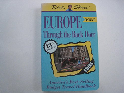 9781562611934: Rick Steves' Europe Through the Back Door