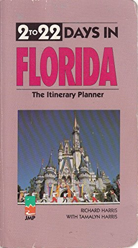 9781562612092: 2 To 22 Days in Florida: The Itinerary Planner