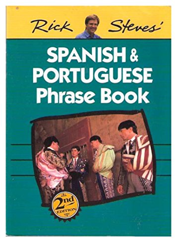 9781562612160: Rick Steves' Spanish and Portuguese Phrase Book