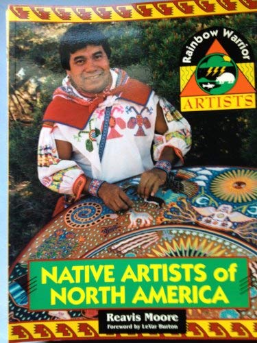 9781562612313: Native Artists of North America: Profiles of Five American Indian Artists, Highlighting Their Talents and Exploring Their Roles Within Their Tribes (Rainbow Warrior Artists)