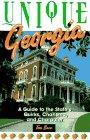 Unique Georgia: A Guide to the State's: Barr, Leonard T.,