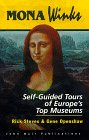 9781562612450: Mona Winks: Self-Guided Tours of Europe's Top Museums (3rd ed)