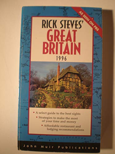 Rick Steves' Great Britain 1996 (Annual) (1562612646) by Steves, Rick