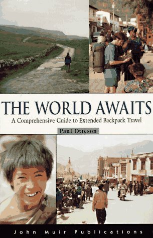 9781562612771: The DEL-World Awaits: A Comprehensive Guide to Extended Backpack Travel