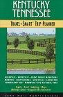 9781562612979: Kentucky Tennessee Travel-Smart Trip Planner (1st ed)