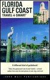 The Florida Gulf Coast: Travel-Smart Trip Planner (1st ed): Jan Kirby