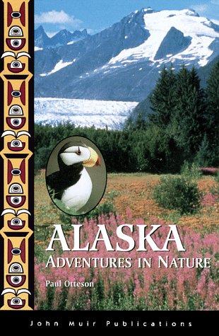 9781562613471: Alaska: Adventures in Nature (1st ed)