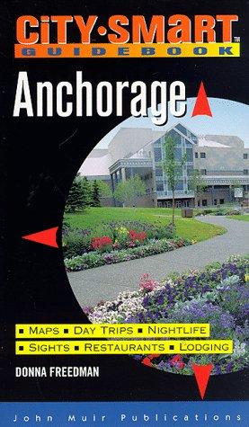 9781562613990: City-Smart Guidebook: Anchorage (City Smart Guidebook. Anchorage, 1st ed)
