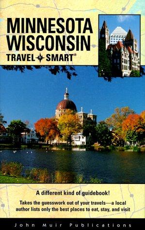 Minnesota/Wisconsin Travel-Smart (Travel-Smart Minnesota/Wisconsin): Vollmar, Alice