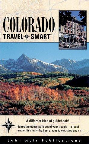 9781562614515: Travel Smart Colorado (COLORADO TRAVEL-SMART)