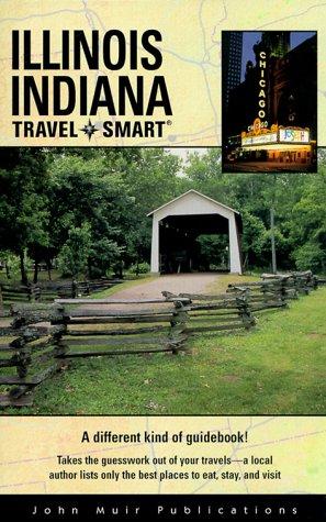 Illinois/Indiana Travel-Smart: Kaler, Robin Neal;
