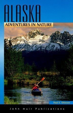 9781562614874: Alaska: Adventures in Nature