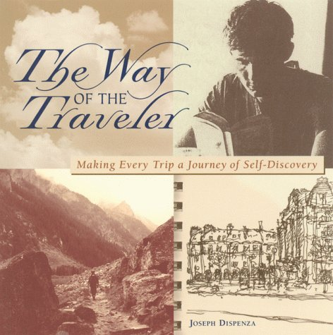 9781562614881: The DEL-Way of the Traveler: Making Every Trip a Journey of Self-Discovery