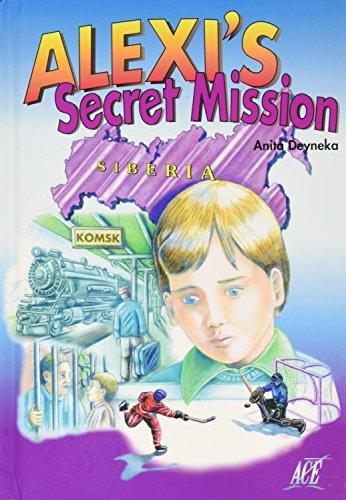 9781562650520: Alexi's secret mission