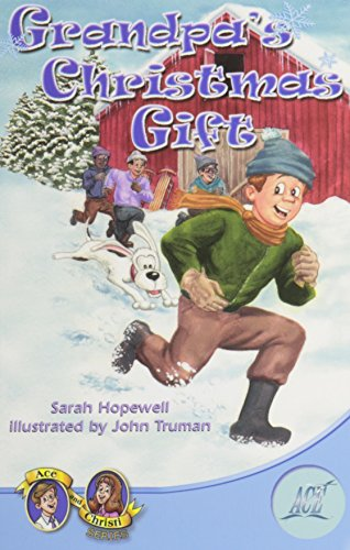 Grandpa's Christmas Gift: Sarah Hopewell
