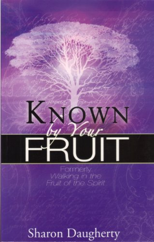 9781562676254: Known by Your Fruit